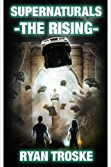 The Rising (Supernaturals Book 1) Kindle Edition