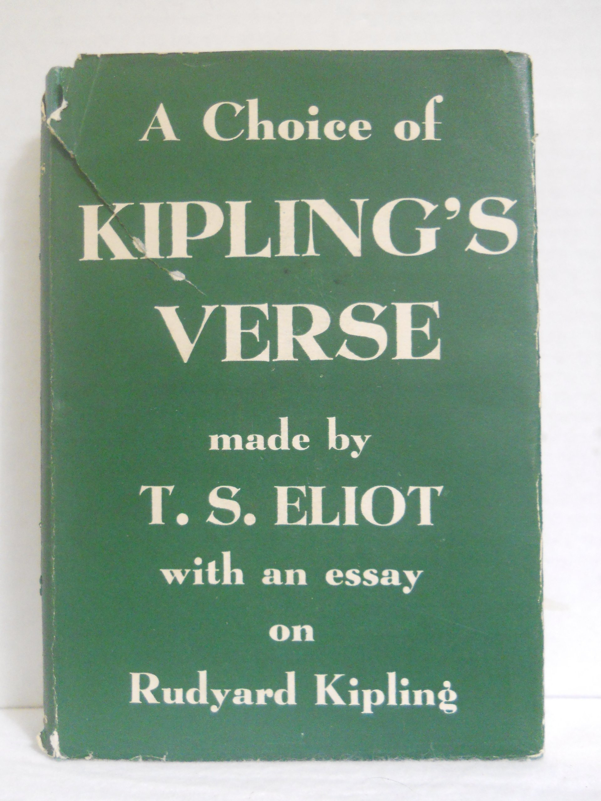 a choice of kipling s verse made by t s eliot an essay on a choice of kipling s verse made by t s eliot an essay on rudyard kipling com books