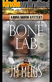 Bone Lab (Rhyjl Martin Mysteries Book 1)