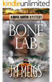 Bone Lab (Rhyjl Martin Mysteries Book 1)