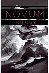 Crucible (The Novum Trilogy Book 1) Kindle Edition