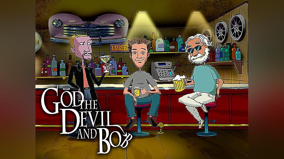 God the Devil and Bob Season 1