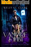 Vampire Debt: Supernatural Battle (Vampire Towers Book 2)