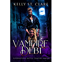 Vampire Debt: Supernatural Battle (Vampire Towers Book 2) (English Edition)