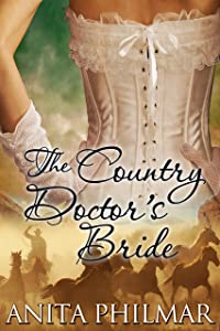 Western Historical: The Country Doctor's Bride (The Cowboys of Naked Bluff, Texas series Book 6)