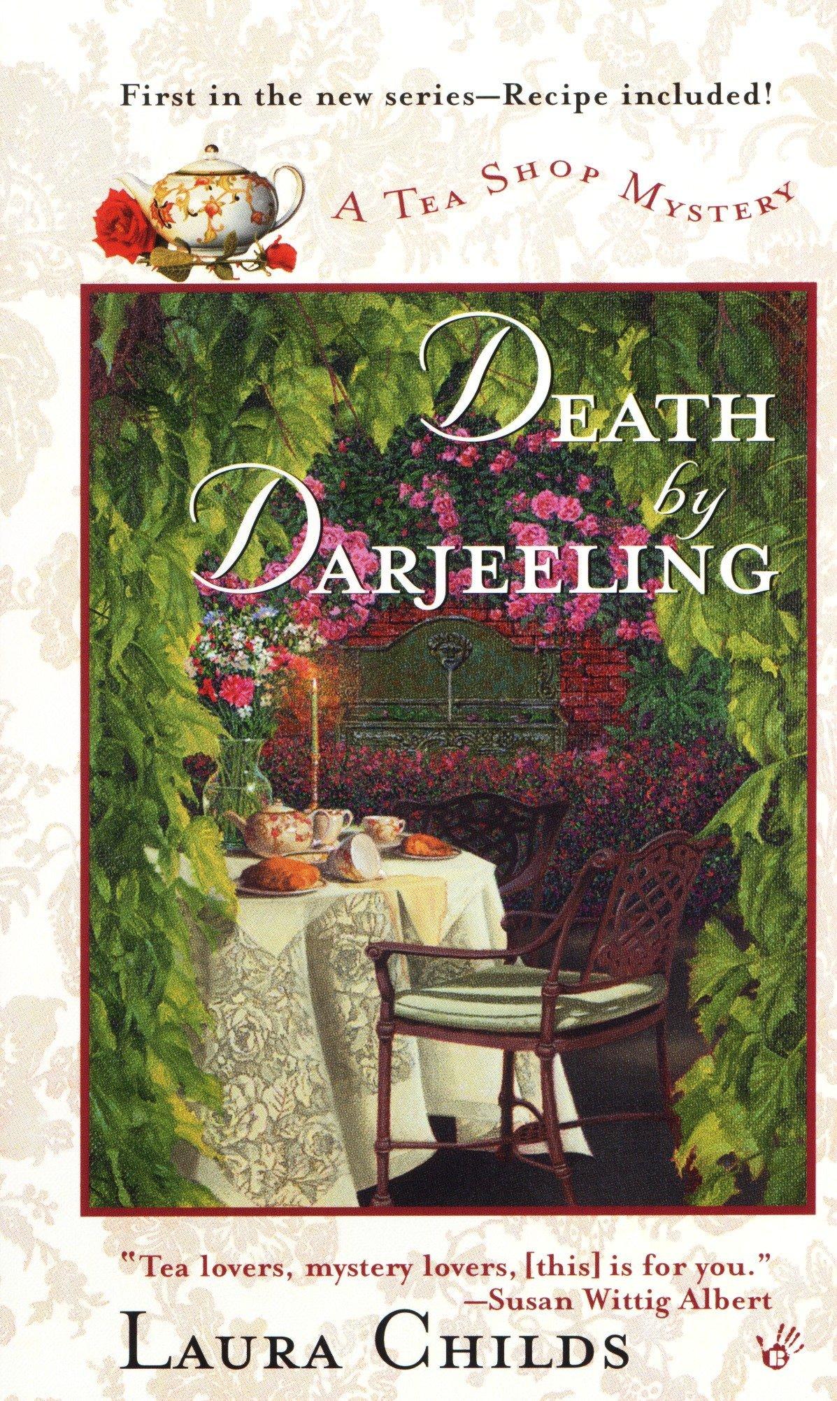 Death By Darjeeling A Tea Shop Mystery Laura Childs