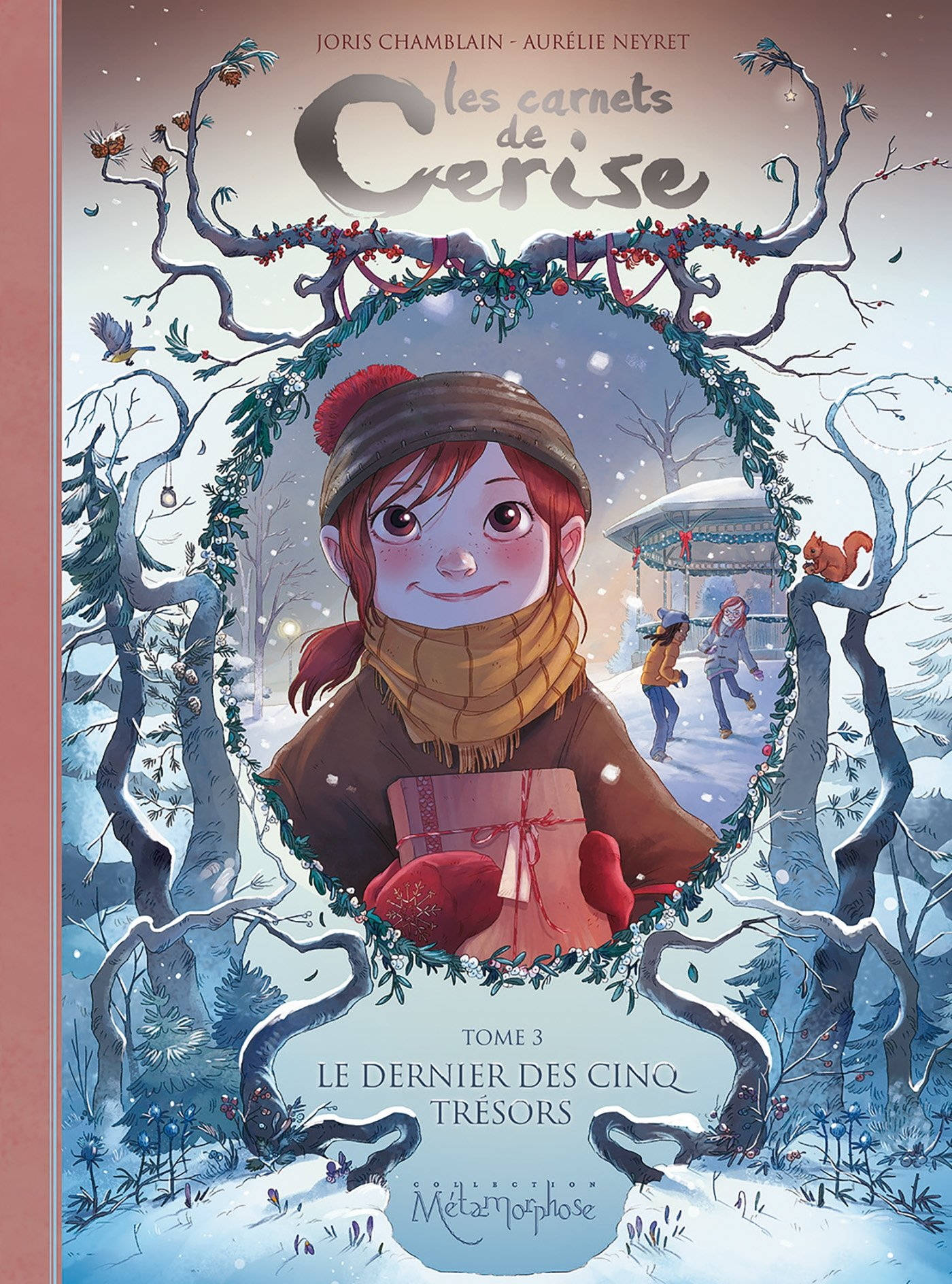 Les Carnets de Cerise T3 - Le Dernier des cinq trésors Album – 13 novembre 2014 Joris Chamblain Aurélie Neyret Soleil 2302042980