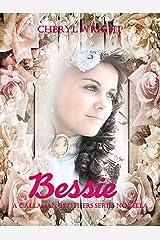 Bessie: A Callahan Brothers Series Novella Kindle Edition
