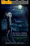 Seven Days To Brooklyn: A Sara Robinson Adventure