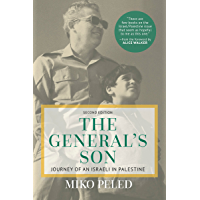 General's Son: Journey of an Israeli in Palestine