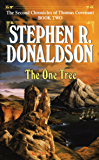 One Tree (The Second Chronicles: Thomas Covenant the Unbeliever Book 2)