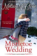 Mistletoe Wedding (Bar V5 Ranch Book 4) Kindle Edition
