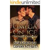 Omega on Ice: An MPreg Nonshifter MM Romance (Oak Grove Book 4)