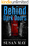 Behind Dark Doors (two): Six Suspenseful Short Stories