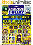 THE CHESAPEAKE TODAY Vol 9 No 5 ALL CRIME, ALL THE TIME