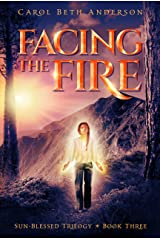 Facing the Fire (Sun-Blessed Trilogy Book 3) Kindle Edition