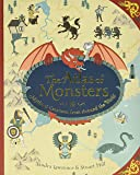 The Atlas of Monsters: Mythical Creatures from Around the World
