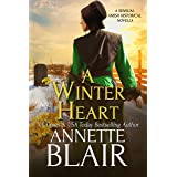 A Winter Heart: Sensual Amish Historical Novella