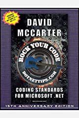 Rock Your Code: Coding Standards for Microsoft .NET Kindle Edition
