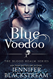 Blue Voodoo (The Blood Realm Series Book 2)