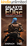 Prisoners of Darkness (Galaxy's Edge Book 6)