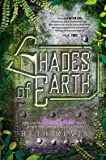 Shades of Earth: An Across the Universe Novel