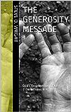 The Generosity Message: God's Empowering Grace 2 Corinthians 8-9