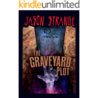 The Graveyard Plot (Jason Strange)