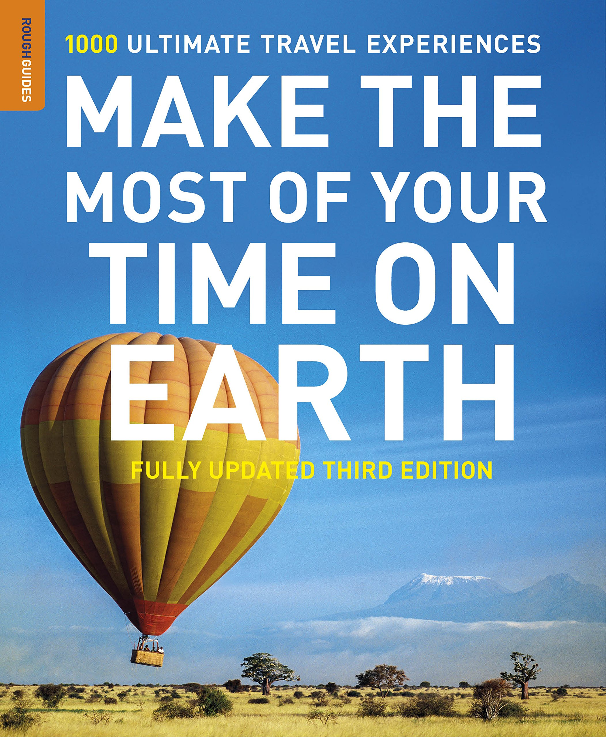 Make The Most Of Your Time On Earth (Compact edition) (Rough Guides ...