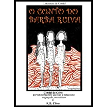O conto do Barba Ruiva (Cordel do Côvo Livro 8) (Portuguese Edition) Jan 10, 2014