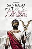 Y Julia retó a los dioses: Cuando el enemigo es tu propio hijo..., ¿existe la victoria? (Autores Españoles e…