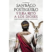 Y Julia retó a los dioses (Autores Españoles