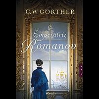La emperatriz Romanov (Fondo General - Narrativa)