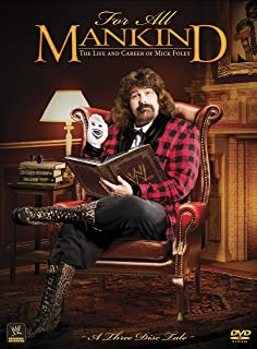 wwe for all mankind the life and career of mick foley
