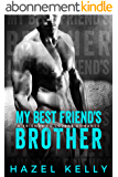 My Best Friend's Brother: A Friends to Lovers Romance (Soulmates Series Book 2) (English Edition)
