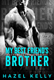 My Best Friend's Brother: A Standalone Friends to Lovers Romance (Soulmates Series Book 2)