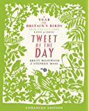 Tweet of the Day: A Year of Britain's Birds from the Acclaimed Radio 4 Series (English Edition)