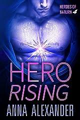 Hero Rising (Heroes of Saturn Book 4) Kindle Edition