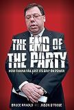 Fianna Fáil : The End of the Party: How Fianna Fáil Finally Lost its Grip on Power