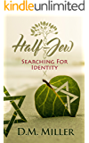 Half-Jew: Searching for Identity