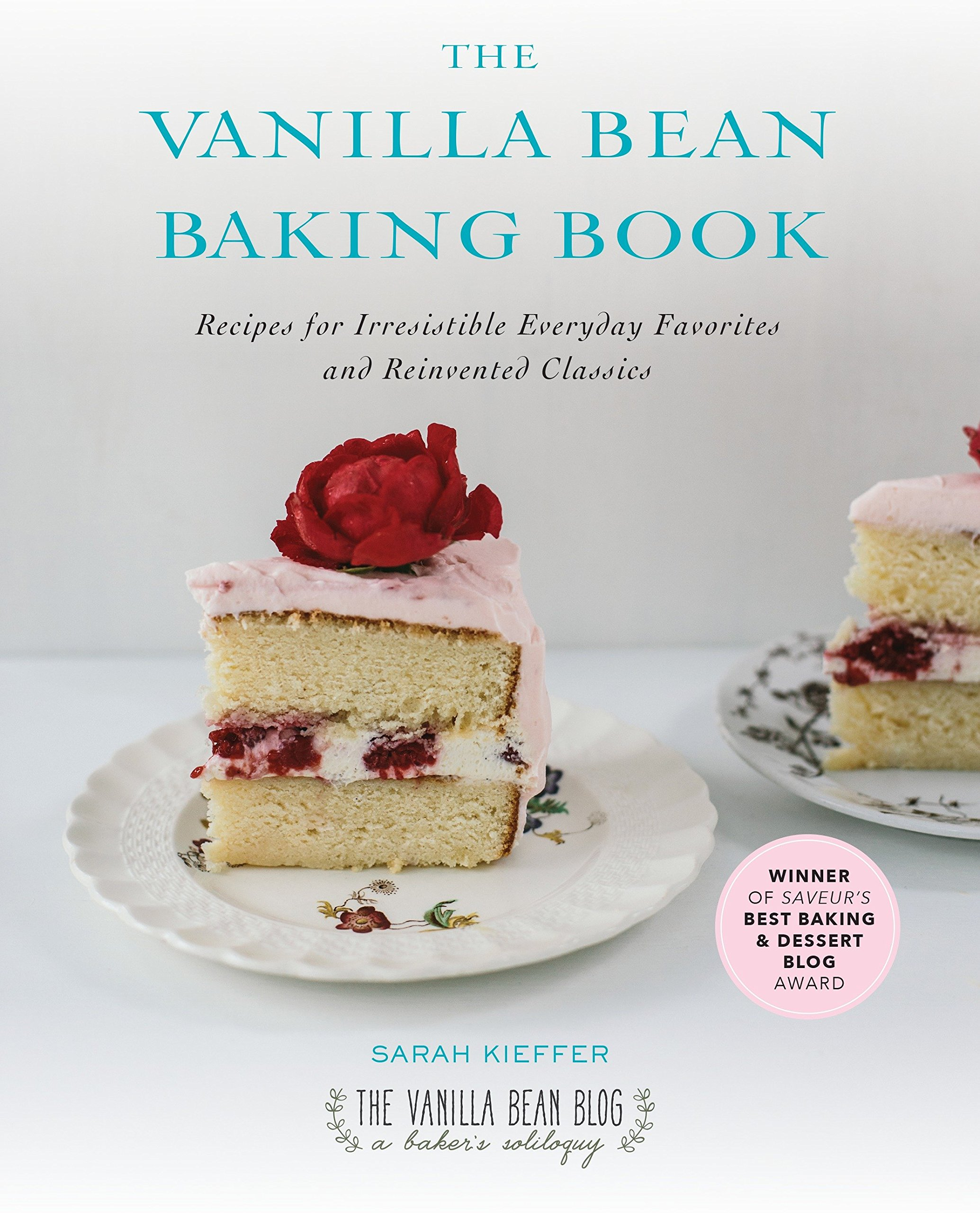 The Vanilla Bean Baking Book: Recipes for Irresistible Everyday Favorites and Reinvented Classics by Avery Publishing Group