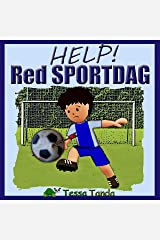 Help! Red Sportdag: Interactief Prentenboek met spelletjes voor 3 tot 8 jarigen. Vind de spullen voor de sportdag op school zoals Voetbal, Basketbal, Honkbal, ... Tennis en American Football. (Dutch Edition) Kindle Edition
