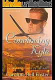 Convincing Kyle (International Heroes Book 2)