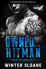 Owned by the Hitman (Ivanov Crime Family Book 2) Kindle Edition