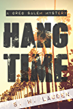 Hang Time: A Greg Salem Mystery