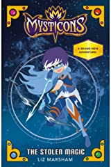 Mysticons: The Stolen Magic Kindle Edition
