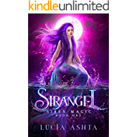 Siren Magic: Magical Creatures Academy World (Sirangel Book 1)