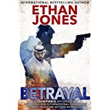Betrayal - A Javin Pierce Spy Thriller: Assassination International Espionage Military Suspense Action Adventure - Book 2