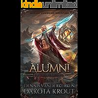 Alumni: A Divine Dungeon Series (Artorian's Archives Book 2)