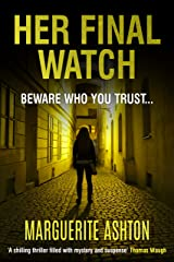Her Final Watch (A Detective Blanchette Mystery Book 2) Kindle Edition